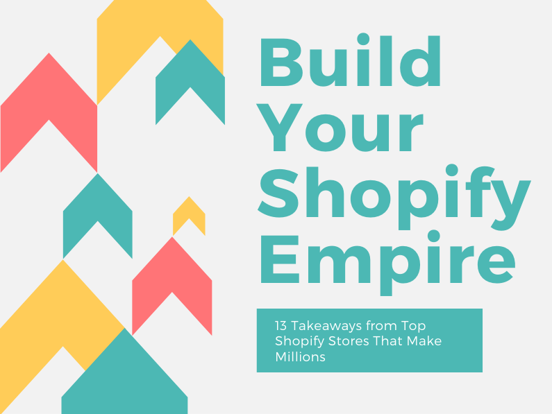 [Checklist] 13 Key Takeaways From Top Shopify Stores That Make Millions